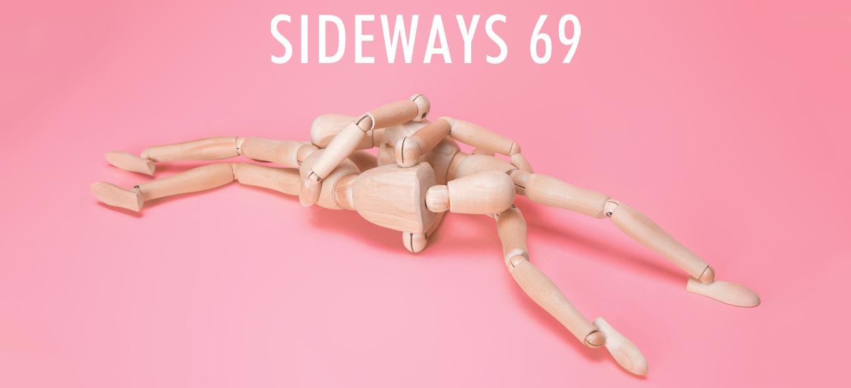 sideways 69