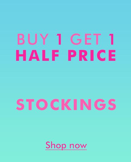 Buy 1 get 1 half price on Stockings