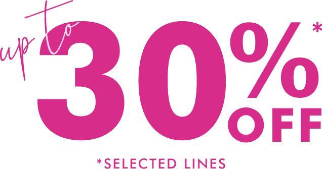 Up to 30% off selected lines