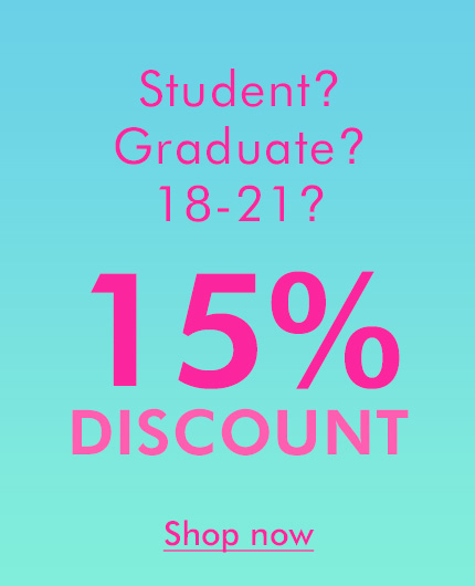 Student or 18-21? Graduate? Get 20% off
