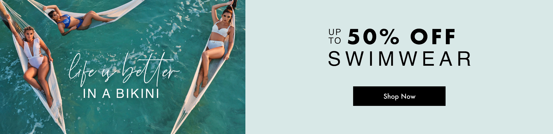 Up to 50% off Swimwear - Shop now